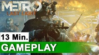 Metro: Last Light - Full 13-Minute Demo Playthrough   UNCUT   E3 (2011) OFFICIAL   HD