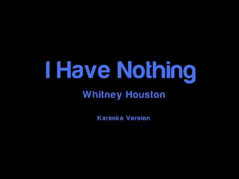 [Karaoke] Whitney Houston - I Have Nothing (Female Lower)