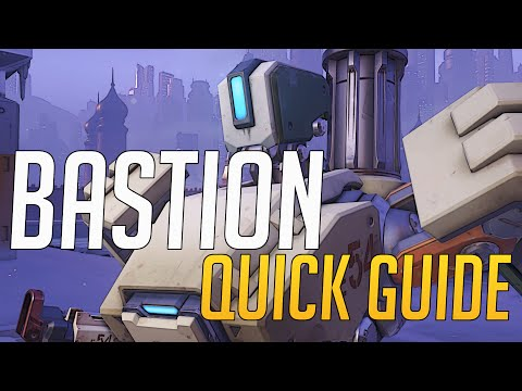 Overwatch - Quick Guide to Bastion