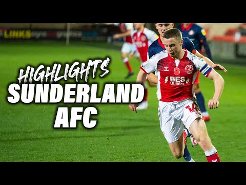 Fleetwood Town Sunderland Goals And Highlights