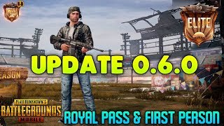 PUBG MOBILE - UPDATE 0.6.0 ( ROYAL PASS & FIRST PERSON MODE ) GAMEPLAY