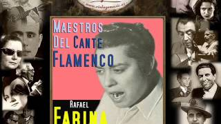 Rafael Farina - Por los Rincones (Seguiriya) (Flamenco Masters)