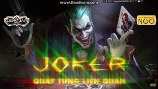 """NAM_2574  Joker hát """"EM GÁI MƯA """" quẫu tung Liên Quân mobile"""