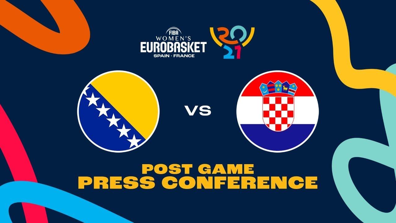 Bosnia & Herzegovina v Croatia - Press Conference   FIBA Women's EuroBasket 2021 Final Round