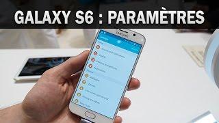 Samsung Galaxy S6, les paramètres - par Test-Mobile.fr