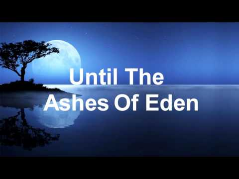 Breaking Benjamin - Ashes of Eden (Lyrics)
