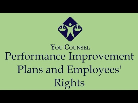 Performance Improvement Plans and Employees' Rights