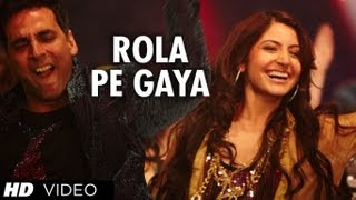Rola Pe Gaya (Full Video Song) | Patiala House