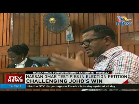 Hassan Omar testifies in election petition challenging Hassan Joho's win