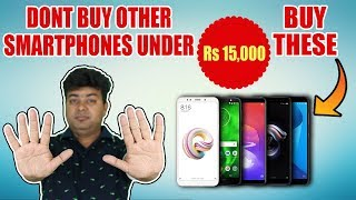 DO NOT BUY OTHER PHONES Under ₹15000, BEST LOW COST PHONES 2018