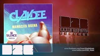 Claydee - Mamacita Buena - DJ Silence Remix (Official Audio)