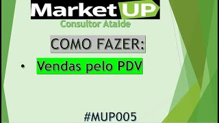 Video Treinamento MarketUP - PDV - Vendas via PDV - Nova Versão download MP3, 3GP, MP4, WEBM, AVI, FLV Agustus 2018