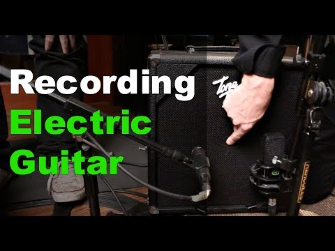 Recording Electric Guitar - Warren Huart: Produce Like A Pro