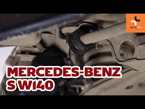 How to replace front stabilizer bushes Mercedes-Benz S W140 TUTORIAL | AUTODOC