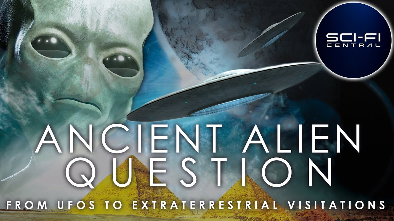Ancient Alien Question: From UFOs to Extraterrestrial Visitations | Full Alien Documentary