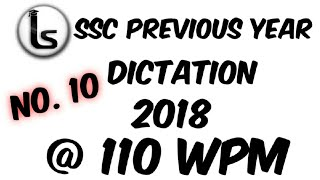SSC Shorthand Previous Year Dictation (10)| 2018 Skill Test Dictation 110 wpm | Likho Steno Academy|