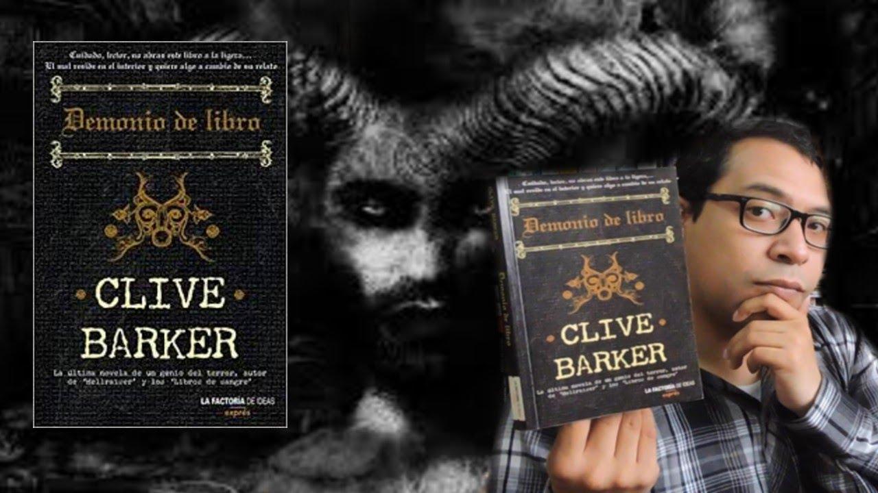 Libros De Posesiones Demonología Y Satanismo 7 Demonio De Libro Clive Barker Youtube