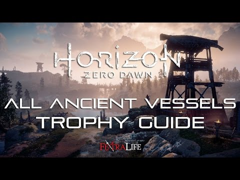 Horizon All Ancient Vessels Locations Trophy Guide