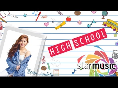 Loisa Andalio - High School (Official Lyric Video)
