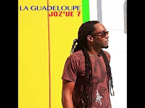 """Joz'ue 7  """"La Guadeloupe"""""""