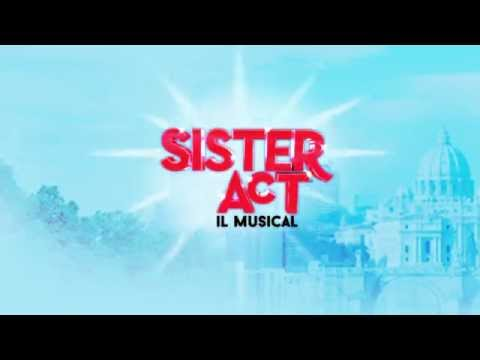 SISTER ACT Il Musical - Il Backstage