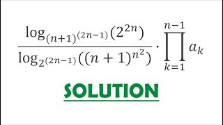 Solution 58: The Art of Logarithmic Simplification