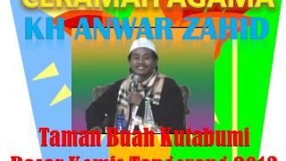Ceramah KH Anwar Zahid di Taman Buah Kutabumi Pasar Kemis Tangerang LUCU