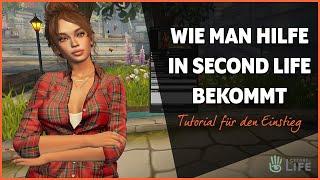 Wie man Hilfe in Second Life bekommt - Second Life Tutorial