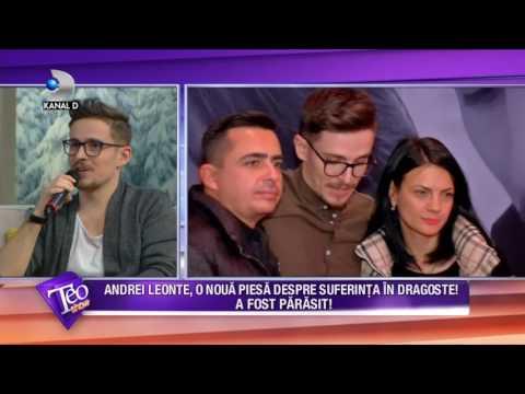 Teo Show! (23.02.2017) - Andrei Leonte, parasit de iubita! A spus totul despre suferinta in dragoste
