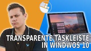 Windows 10 TRICK - Taskleiste transparent und Icons mittig anzeigen lassen