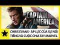 """""""Captain America"""" Chris Evans - Áp Lực Khủng Khiếp Của Sự Nổi Tiếng Và Cuộc Chia Tay Vũ Trụ Marvel"""