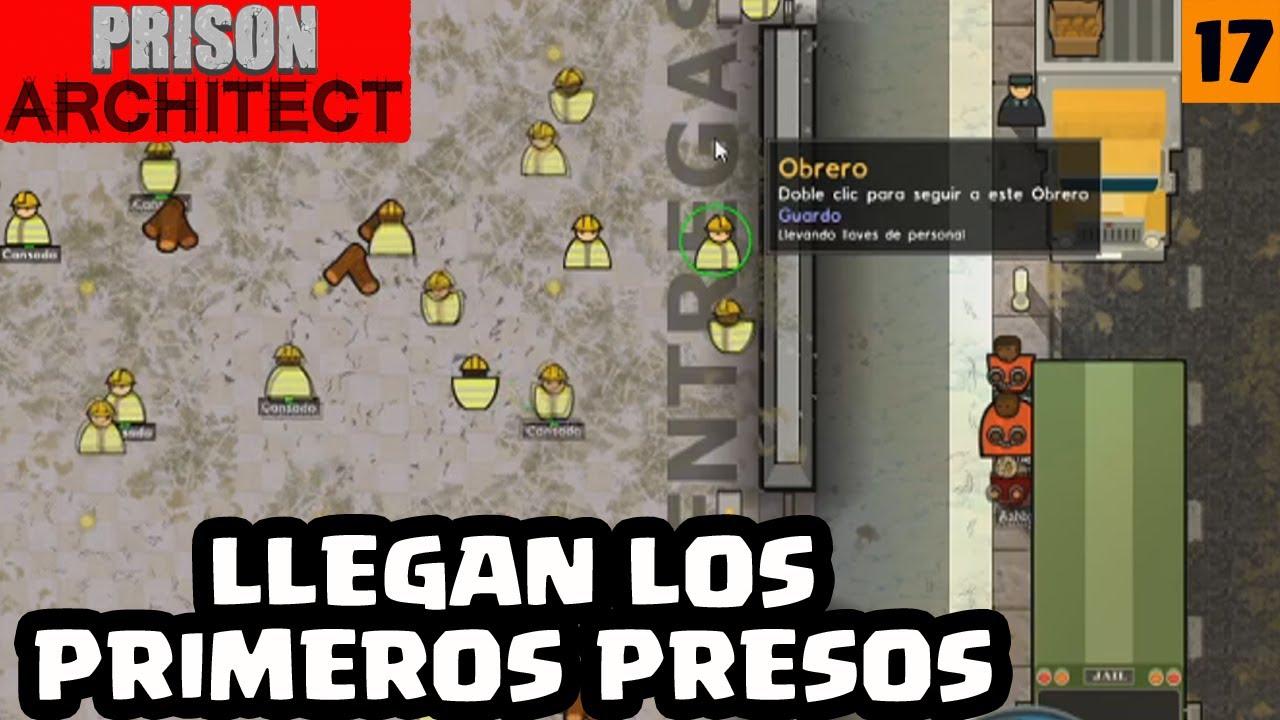 LLEGAN LOS PRIMEROS PRESOS #17 | PRISON ARCHITECT | [El Chicha]
