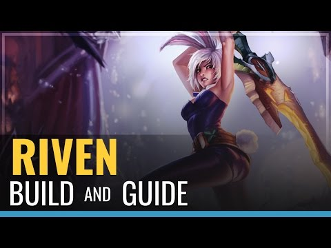 Riven Build and Guide - League of Legends