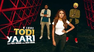 Todi Yaari: V Love (Ful Song) | Preet Hundal | Teji Sandhu | Latest Punjabi Songs 2017 | T-Series