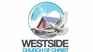 Westside Livestream Sunday Worship Service