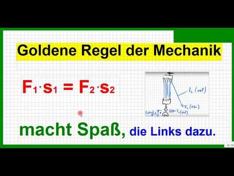 Goldene Regel der Mechanik, Hebel, Flaschenzug, schiefe Ebene ...