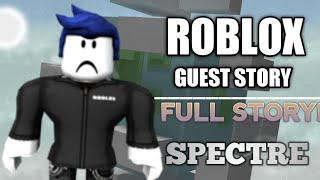 ROBLOX GUEST STORY | FULL STORY | 《ExXotizz Inx》