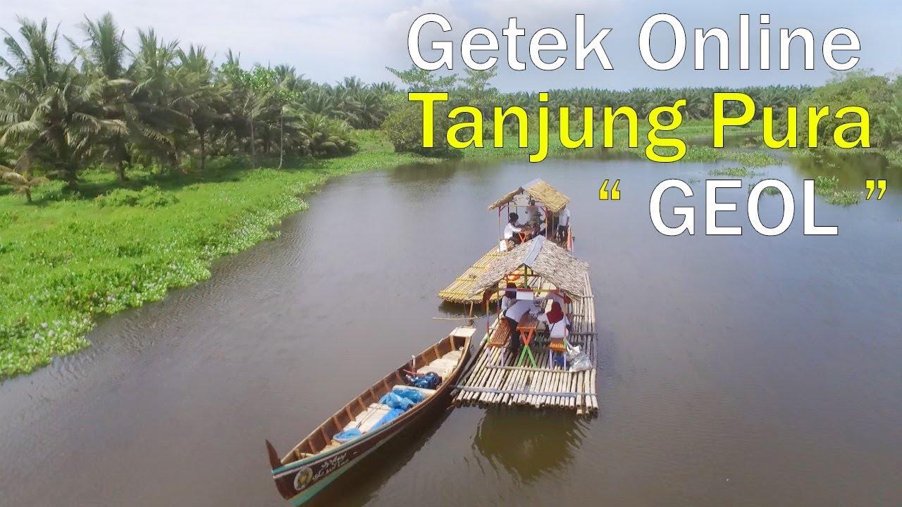 Wisata Baru Langkat, Menyusuri Sungai Tanjung Pura Dengan Getek Online  (Geol)