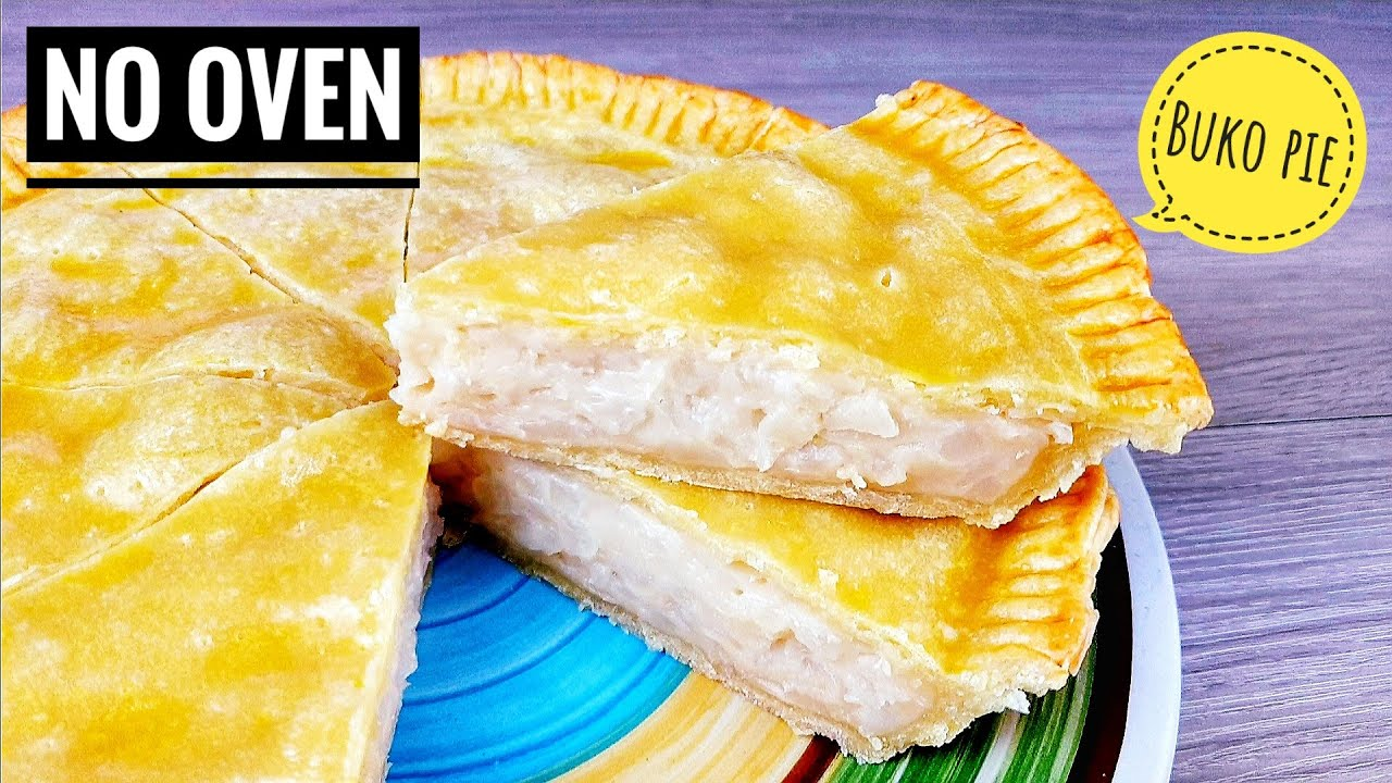 No Oven Buko Pie Without Oven Buko Pie Youtube