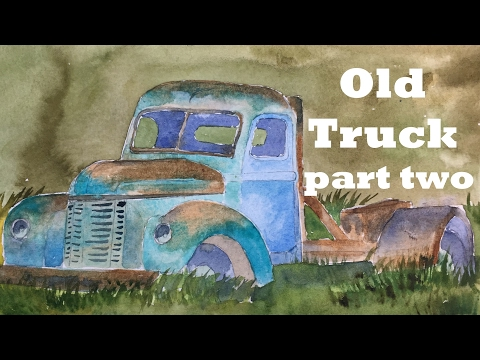 Painting an Old Truck in Watercolor Tutorial landscape rust car old filed