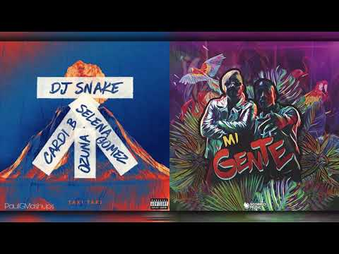 Taki Taki X Mi Gente   Mashup Of DJ Snake, Selena Gomez, Ozuna, Cardi B Y J Balvin, Willy William