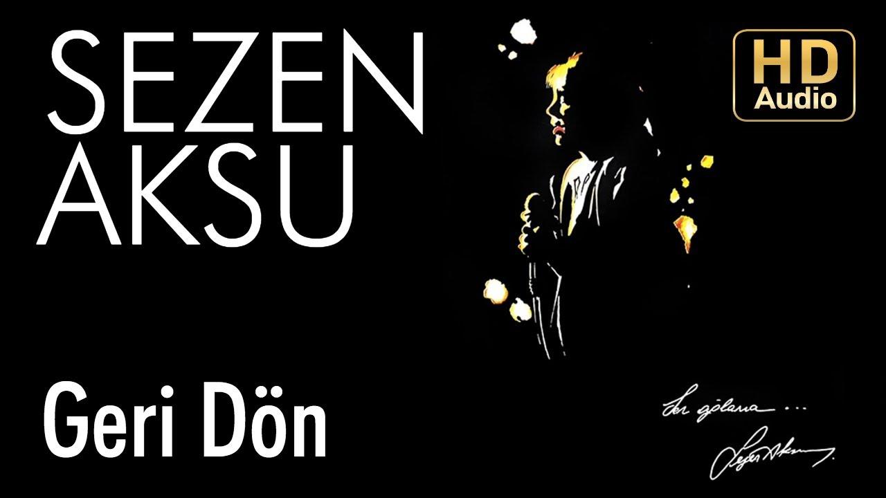 Sezen Aksu - Geri Dön (Official Audio)