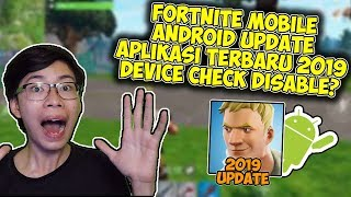 Latest Fortnite Mobile Android Update to Download the game already in release?