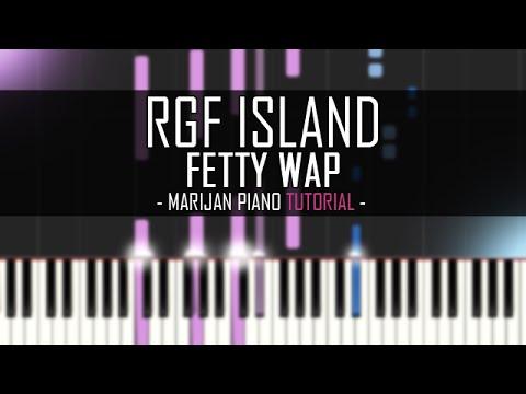 How To Play: Fetty Wap - RGF Island (Piano Tutorial)