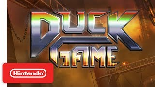 Duck Game - Launch Trailer - Nintendo Switch
