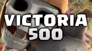 50 ROMPEHUESOS - VICTORIA 500 - CLASH OF CLANS