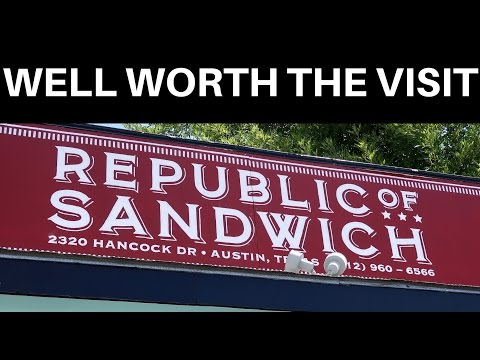 Best Sandwich in Austin ? Republic of Sandwich in Austin review