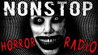 💀 Nonstop Horror Radio 💀 24/7 Creepy Pasta for Nightmares