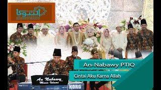 Gambar cover Sholawat Annabawy PTIQ Cintai Aku Karna Allah (Resepsi Pernikahan) official video
