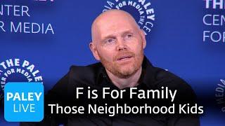 F is For Family - Those Neighborhood Kids